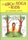 ABCs of Yoga for Kids by Teresa Power - Yoga Cards Deck