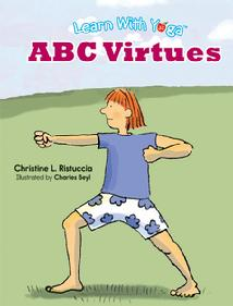 Learn With Yoga Addriya Yoga Virtues full color book for parents, teachers and little yogis