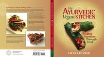 Talya Lutzker The Ayuvedic Vegan  Kitchen | Front and back Cover Collard Wraps and Creamy Cucumber Tahini Dressing