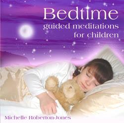 Bedtime Guided Meditation CD by Michelle Roberton-Jones