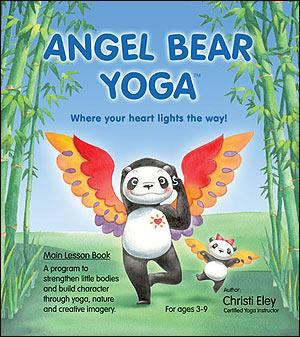 Angel Bear Yoga Main Lesson Book by Christi Eley