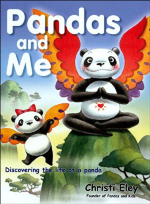 Christi Eley's Panda and Me Book, Founder of Pandas and Kids