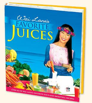Wai Lana's Favorite Juices - best selling juice book