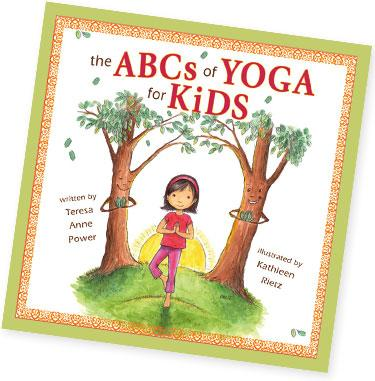 Teresa Anne Power the ABC of Yoga for Kids Book